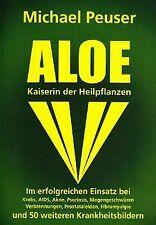 Aloe, Kaiserin der Heilpflanzen von Michael Peuser   Buch   Zustand gut