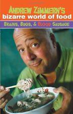 Andrew Zimmerns Bizarre World of Food: Brains, Bu