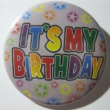 Birthday Badge pin 50mm badge IT'S MY BIRTHDAY - GREY