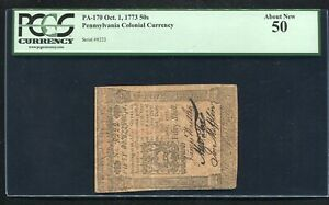 PA-170 OCTOBER 1, 1773 50s FIFTY SHILLINGS PENNSYLVANIA COLONIAL NOTE PCGS AU-50