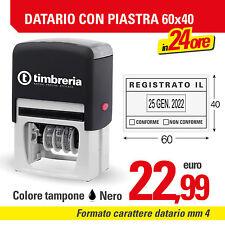TIMBRO DATARIO AUTOINCHIOSTRANTE CON PIASTRA AUTOMATICO mm 60x40 - LOGO GRATIS
