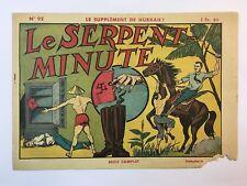 78760 Le supplement de Hurrah! n. 92 - Le Serpent - Minute - 1941