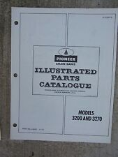 1972  Pioneer Chain Saw Model 3200  3270 Illustrated Parts Catalog Components  B