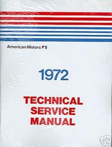 1972 AMC JAVELIN/AMX/HORNET/AMBASSADOR SHOP/BODY MANUAL