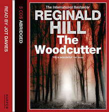 The Woodcutter by Reginald Hill Audio Book 5 CD's - Abridged