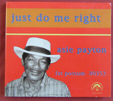 ASIE PAYTON  CD JUST DO ME RIGHT  FAT POSSUM