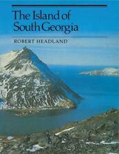 The Island of South Georgia, Robert K. Headland, Acceptable Book