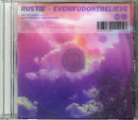 RUSTIE-EVENIFUDONTBELIEVE-JAPAN CD Ltd/Ed D73