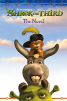 Shrek the Third – The Novel, Adapted By Kathleen Weidner Zoheld, Good Book