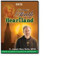 FAITH IN THE HEARTLAND W/ FR. JOSEPH MARY WOLF - AN EWTN 2-DISC DVD