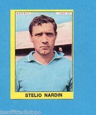 PANINI CALCIATORI 1966/67-Figurina - NARDIN - NAPOLI -Recuperata