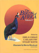 The Birds of Africa Volume II edited by Urban, Fry & Keith