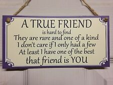 Friend Friendship Plaque Sign funny gift A True friend free P&P