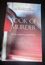 The Book of Murder ~ Guillermo Martinez Pb 2008 Literary Psychological Thriller