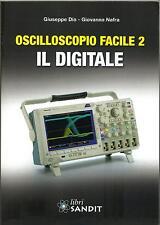 Libro OSCILLOSCOPIO FACILE 2 IL DIGITALE (oscilloscopio digitale)