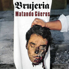 Brujeria : Matando Güeros CD (2018) ***NEW***