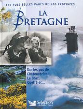 """LA BRETAGNE """"SUR LES PAS DE CHATEAUBRIAND, LE BRAZ, QUEFFELEC..."""""""
