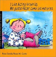 I Like Acting Grown-up (Me Gusta Hacer Como Los Mayores) (Turtleback-ExLibrary