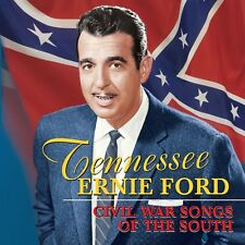 TENNESSEE ERNIE FORD - CIVIL WAR SONGS OF THE SOUTH  CD NEW