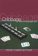 Cribbage: How To Play And Win by Buttler, Dr Simon, Buttler, Dr Frank | Paperbac