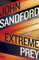 Extreme Prey [A Prey Novel] by Sandford, John , Hardcover