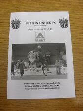 14/07/2010 Sutton United v Crystal Palace Friendly []. grazie per aver ti