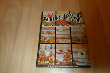 32 PAINTING LESSONS IN OIL - Paperback Art Book By Walter T Foster (No 113)