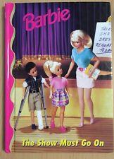 Barbie The Show Must Go On Hardback Book Grolier 1998 Barbie & Friends Book Club