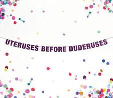 Uteruses Before Duderuses Banner, Custom Banner, Bachelorette Banner