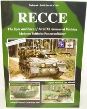 Tankograd 9011 - RECCE The Eyes & Ears of 1st (UK) Armoured Division. (Book)