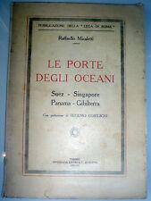 LE PORTE DEGLI OCEANI Suez Singapore Panama Gibilterra