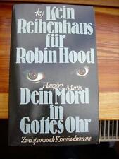 ky: ky: Kein Reihenhaus für Robin Hood / Hansjörg Martin: Dein Mord in Gottes Oh