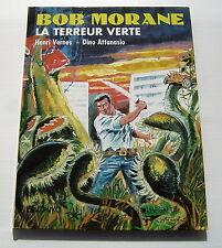 BOB MORANE - LA TERREUR VERTE - VERNES / ATTANASIO