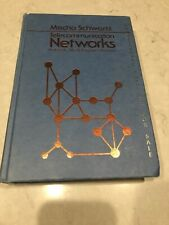 Telecommunication Networks: Protocols, Modeling and Analysis by Mischa Schwartz