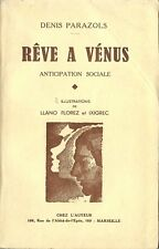 RARE EO 1935 DENIS PARAZOLS + BELLE DÉDICACE : RÊVE À VÉNUS ANTICIPATION SOCIALE