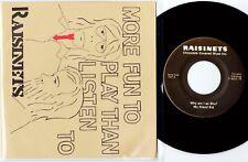 "RAISINETS  More Fun to Play Than Listen   //  ORIGINAL US 1979 7"" EP w/PS   M-!"