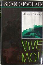 VIVE MOI!  - AN AUTOBIOGRAPHY - SEAN O'FAOLAIN