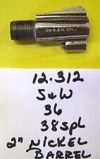"SMITH WESSON MODEL 36 IN 38 SP 2"" BARREL NICKEL STEEL USED ITEM # 12-312"