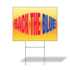 Weatherproof Yard Sign Back The Blue Outdoor Advertising Printing B Lawn Garden