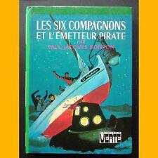 Bibliothèque Verte LES SIX COMPAGNONS ET L'ÉMETTEUR PIRATE P.-J. Bonzon 1976