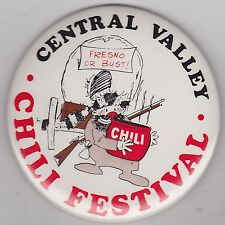 """VINTAGE 3 1/2"""" PINBACK #13-046 - CHILI COOKOFF - CENTRAL VALLEY CHILI FESTIVAL"""