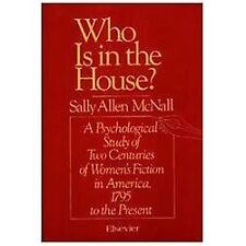 Who Is in the House? : A Psychological Study of Two Centuries of Women's...