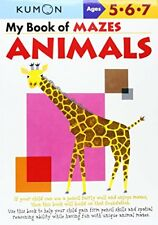My Book of Mazes: Animals: Ages 5-6-7-Kumon Publishing