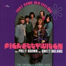 PICKETTYWITCH incl. POLLY BROWN AND SWEET DREAMS - That Same Old Feeling: The...