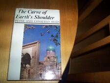 book The curve of the earth's shoulder peter and consuelo allen