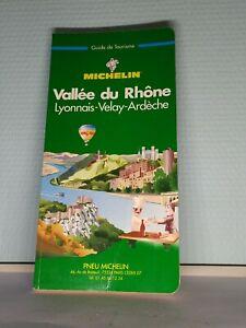 Guide Vert Michelin Vallée du Rhône Lyonnais Velay Ardèche 1997