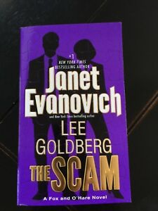 Fox and O'Hare: The Scam Bk. 4 by Lee Goldberg and Janet Evanovich (2016, Paperb