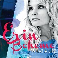 What a Life by Erin Boheme (CD, Feb-2013, Heads Up International)