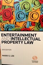 Entertinment and Intellectual Property Law 2015 by Mark S. Lee (Thomson Reuters)