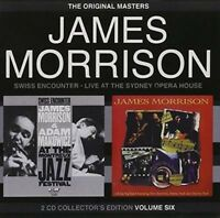 JAMES MORRISON Swiss Encounter/Live At The Sydney Opera House 2CD BRAND NEW